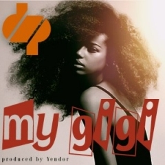 DP Magenge - My Gigi